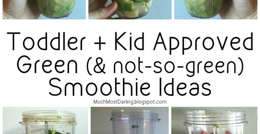 Toddler Approved Green Smoothies