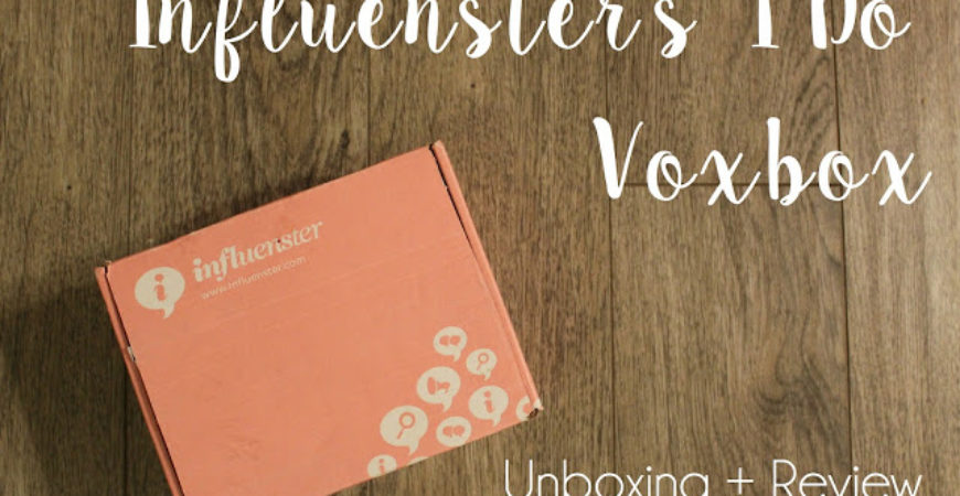 Influenster #IDoVoxBox Unboxing + Review
