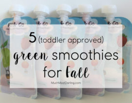 5 toddler approved green smoothies for Fall