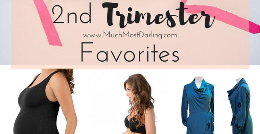 2nd Trimester Favorites