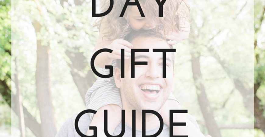 Father's Day Gift Guide + Giveaway!