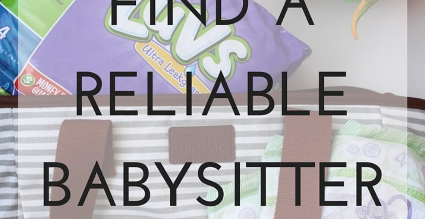 How to find reliable trustworthy childcare in your area