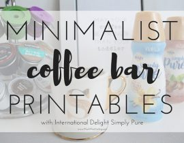 At Home Coffee Station + Free Printables with International Delight Simply Pure Coffee Creamer
