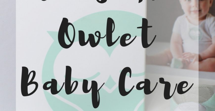 Why We Chose Owlet + $25 Promo Code!
