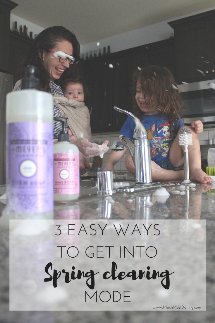 3 easy ways to get into spring cleaning mode