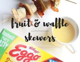 Toddler Approved Breakfast Idea: Eggo Waffle + Fruit Kebab