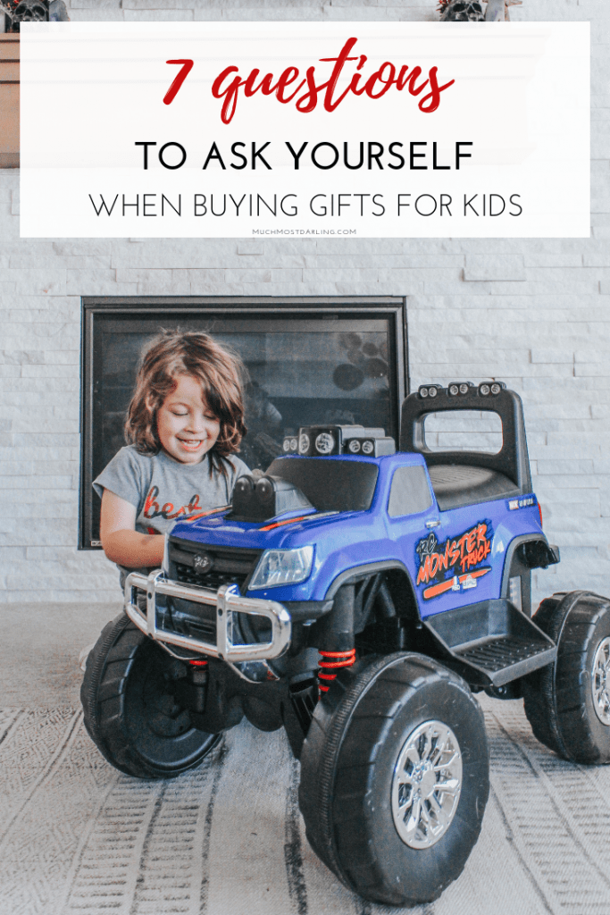 Choosing the Right Gift for Your Kids: | Much Most Darling