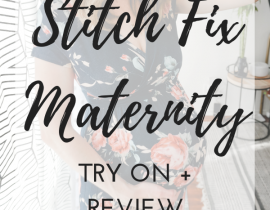 April Stitch Fix Maternity Review