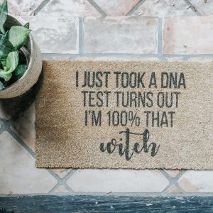 I just took a dna test turns out I'm 100% that witch lizzo halloween door mat