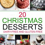 20 Gluten Free + Dairy Free Christmas Desserts