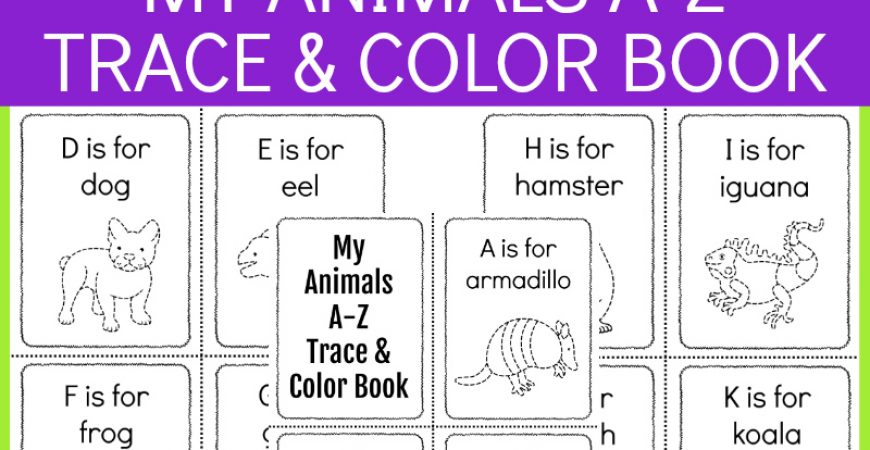 A-Z Printable Animals Trace + Color Book