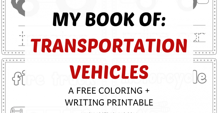 Free Educational Printable: My Book of Transportation Vehicles