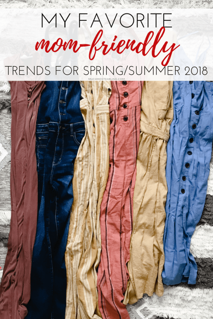 best mom style friendly spring summer 2018 trends